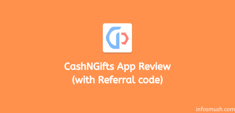 Read more about the article CashNGifts Referral Code: M6vwDq2B |Get ₹15 on Sign up