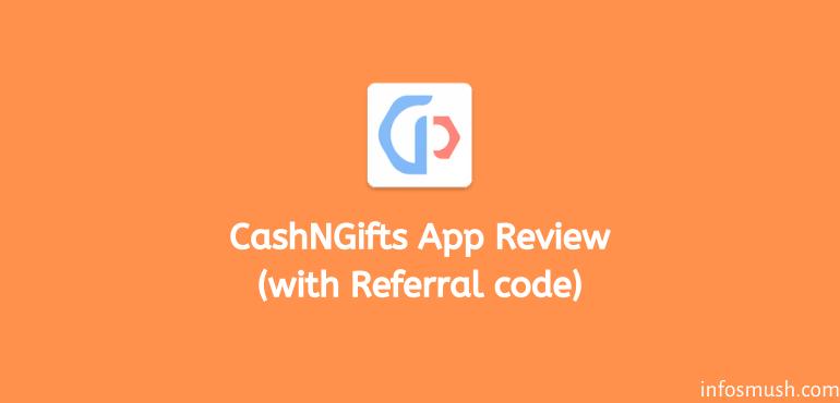 CashNGifts referral code