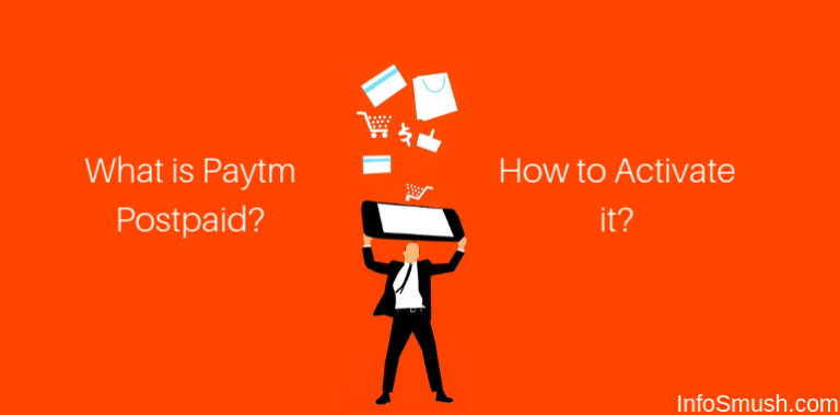 What is Paytm Postpaid? How To activate It?