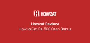 Howzat Referral Code | How To Get ₹500 Bonus(Paytm Proof)