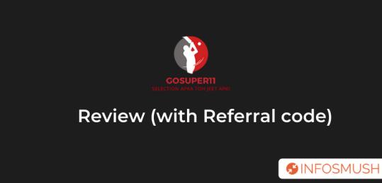 gosuper11 referral code