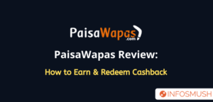PaisaWapas Referral Code | Review: How to Earn Cashback