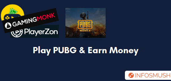Top 11 Apps to Play PUBG & Earn Money