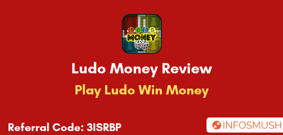 Ludo Money Referral Code | Download Apk | Review