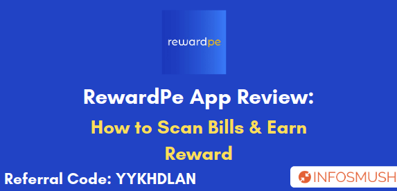 Reward Pe Referral Code | Review: Scan Bills & Earn Rewards