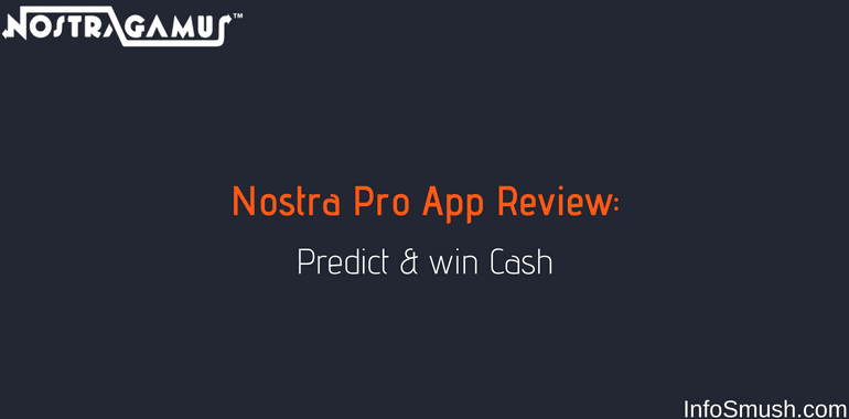 Nostra Pro Referral Code: Get ₹100 | How to Predict & Win Paytm cash