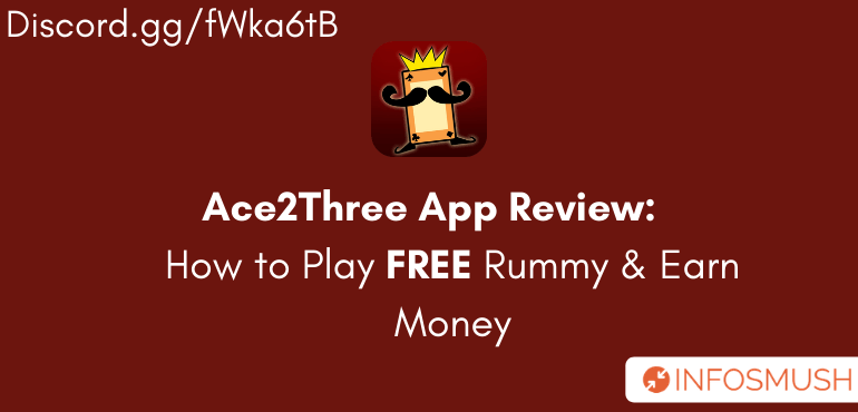Ace2Three Referral Code | Review | Play Rummy & Win cash