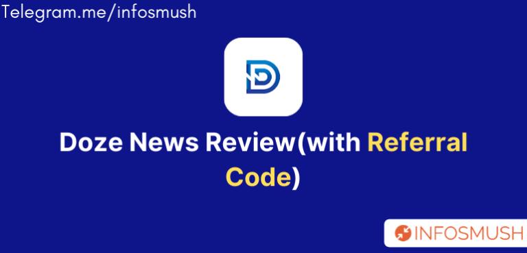 Doze News Refer Code | Apk Download | Review