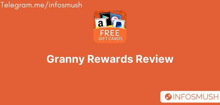 Granny Rewards Review: Earn Free Paytm/PayPal Cash