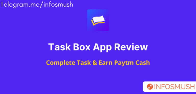 Task Box Invite Code: Get ₹5 Sign up Bonus | Review[Proof Added]
