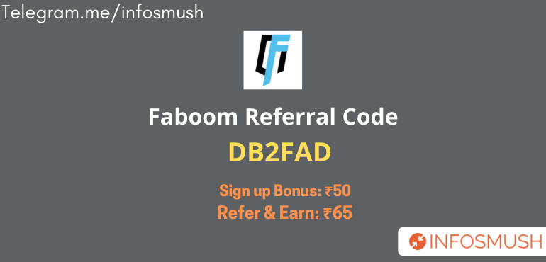 Faboom Referral Code: DB2FAD | ₹50 Sign up Bonus + ₹65/Refer