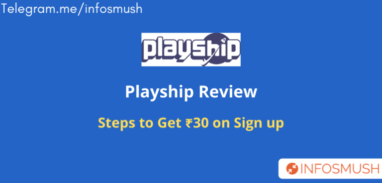 Playship Referral Code 2020 | Get ₹30 Sign up Bonus