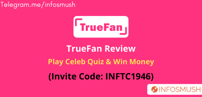 TrueFan Invite Code | Apk Download | Review (Refer & Earn ₹500)