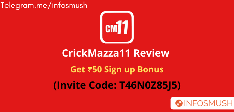 CrickMazza11 Refer Code(T46N0Z85J5) | Get ₹50 Bonus | Download Apk