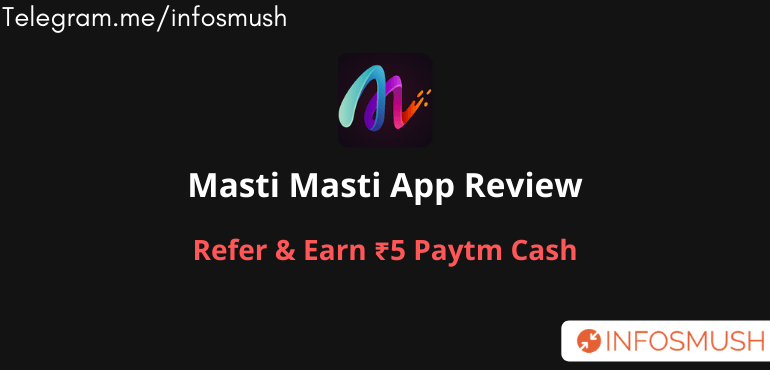 Masti Masti Referral Code | Apk Download | Refer & Earn ₹5 Paytm Cash
