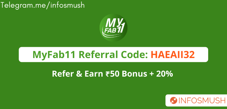 MyFab11 Referral Code 2020 | Get ₹50 + 20%(Withdrawable) Per Refer