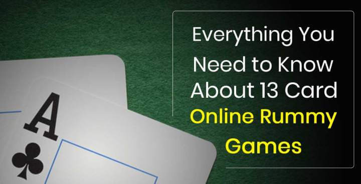 Everything You Need to Know About 13 Card Online Rummy Games