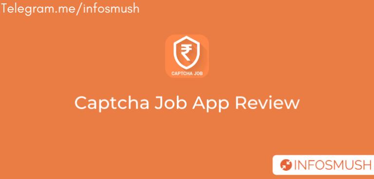 Captcha Job Referral Code | App Download | Review