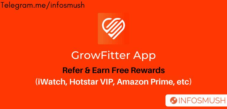Growfitter Referral Code | Refer & Earn Hotstar VIP/PrimeVideo