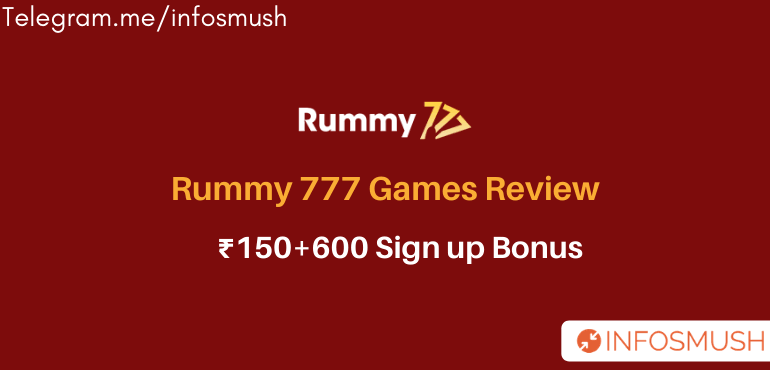 Rummy777 Games Referral Code: ₹150 + ₹600 Bonus