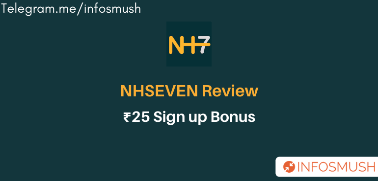 NH7 Referral Code | ₹25 Sign up | Interact & Earn Money