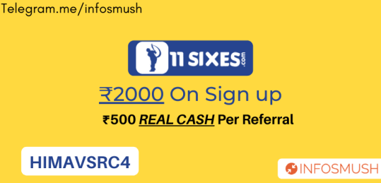 11 Sixes Referral Code: ₹2000 on Sign up + ₹500 Per Refer
