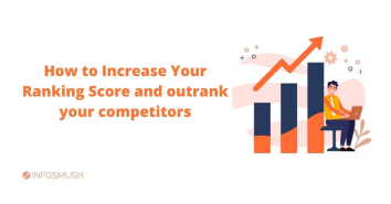 Read more about the article How To Increase Your Ranking Score And Outrank Your Competitors